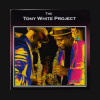 Tony White - The Tony White Project