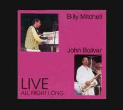 Billy Mitchell - Live All Night Long
