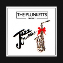 The Plunketts - Jazz Christmas